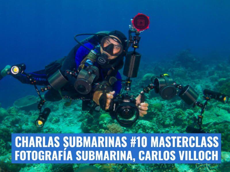 Charlas-submarinas-10-CARLOS-VILLOCH-MASTERCLASS-FOTOGRAFIA-SUBMARINA