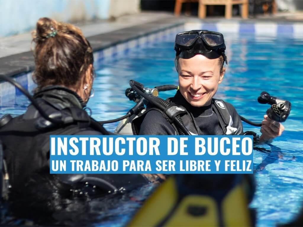 Trabajar de instructor de buceo para ser más libre y feliz