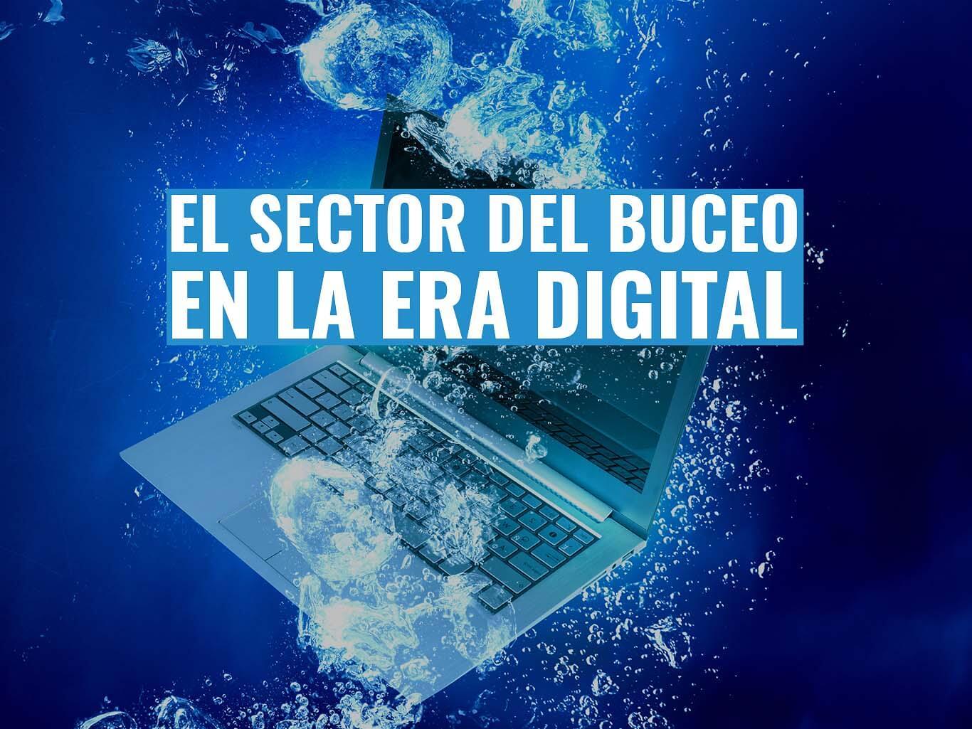 los negocios de buceo en la era digital